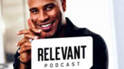 Relevant Podcast: DeVon Franklin and Jennie Lusko